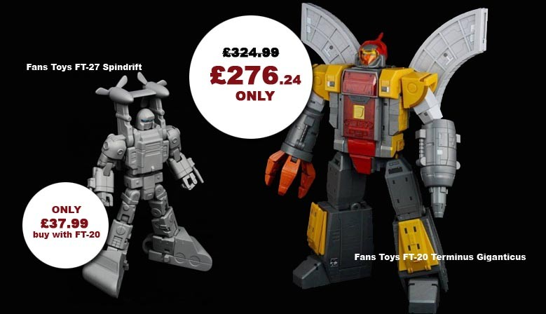 Fans Toys FT-20 Terminus Giganticus & FT-27 Spindrift Bundle Sale